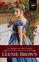 Addie: To Wager on Her Future (Other Pens, Mansfield Park Book 5)