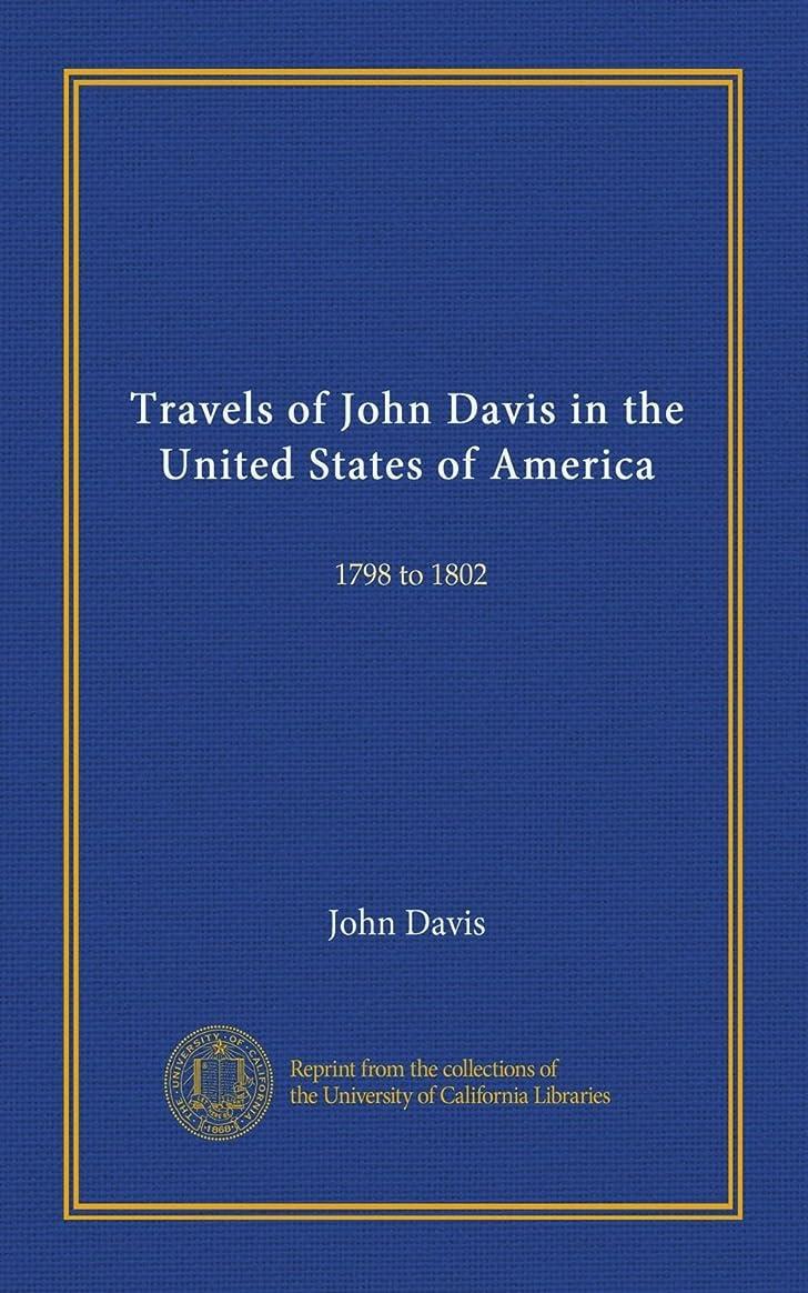 虫を数える方言心理学Travels of John Davis in the United States of America (v.2): 1798 to 1802