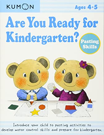 Are You Ready for Kindergarten?: Pasting Skills, Ages 4-5