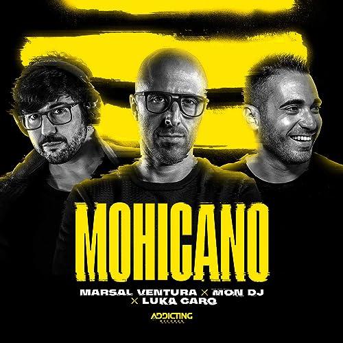 Mohicano (Extended) de Mon DJ & Luka Caro Marsal Ventura en ...