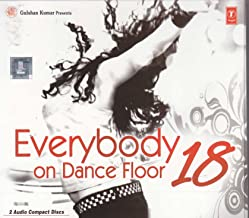 Everybody On Dance Floor Vol 18 - 2CD Set (Bollywood Latest Hits / Remixes / Film Songs Compilation)