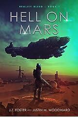 Hell on Mars (Reality Bleed Book 1) Kindle Edition