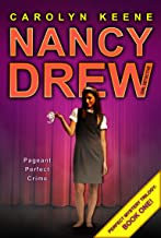 Pageant Perfect Crime: Book One in the Perfect Mystery Trilogy (Volume 30) (Nancy Drew (All New) Girl Detective)
