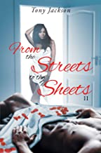From the Street to the Sheets: II