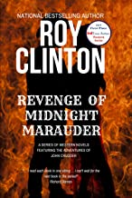 Revenge of Midnight Marauder: A Series of Western Novels Featuring the Adventures of John Crudder