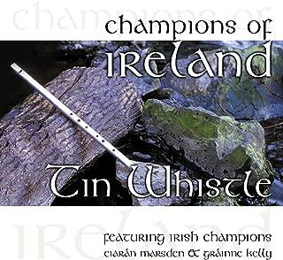 Champions of Ireland - Tin Whistle