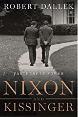 Nixon and Kissinger: Partners in Power Kindle Edition