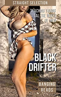 Black Drifter: Bedding Innocent Young Lady To Repay The Stay