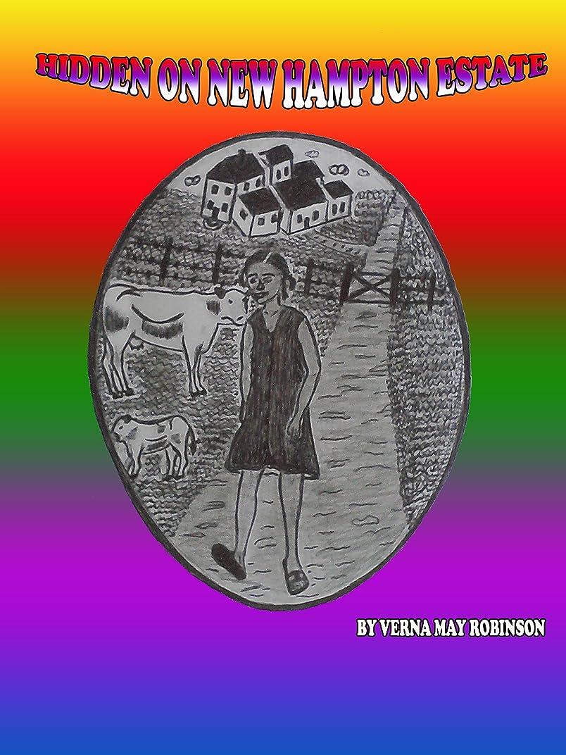 貸すコンドームブレンドHIDDEN ON NEW HAMPTON ESTATE (English Edition)