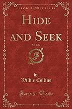 Hide and Seek, Vol. 1 of 2 (Classic Reprint)