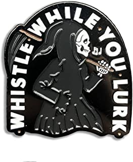 Wasted Days Whistle While You Lurk Grim Reaper Scythe Novelty Enamel Lapel Pin