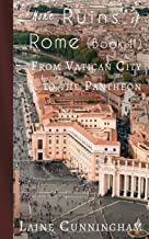 More Ruins of Rome (Book II): From Vatican City to the Pantheon (5) (Travel Photo Art)
