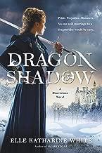 Dragonshadow: A Heartstone Novel (Heartstone Series Book 2)