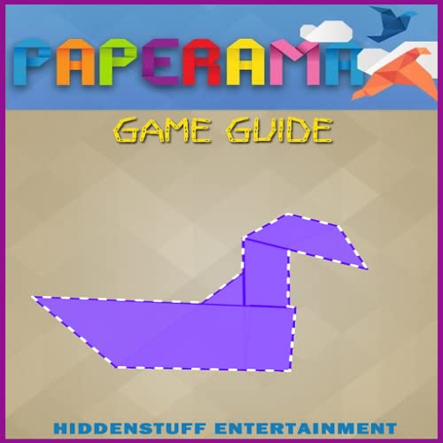 PAPERAMA UNOFFICIAL GAME GUIDE