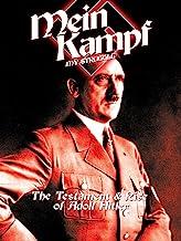 Mein Kampf: The Testament & Rise of Adolf Hitler