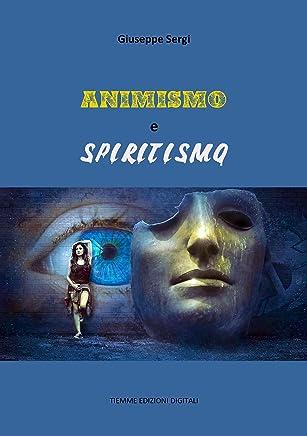 Animismo e Spiritismo