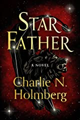 Star Father: A Novel (Star Mother Book 2) Kindle Edition