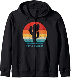 Vintage Funny Cactus Not A Hugger Sign Introvert Anti Social Zip Hoodie