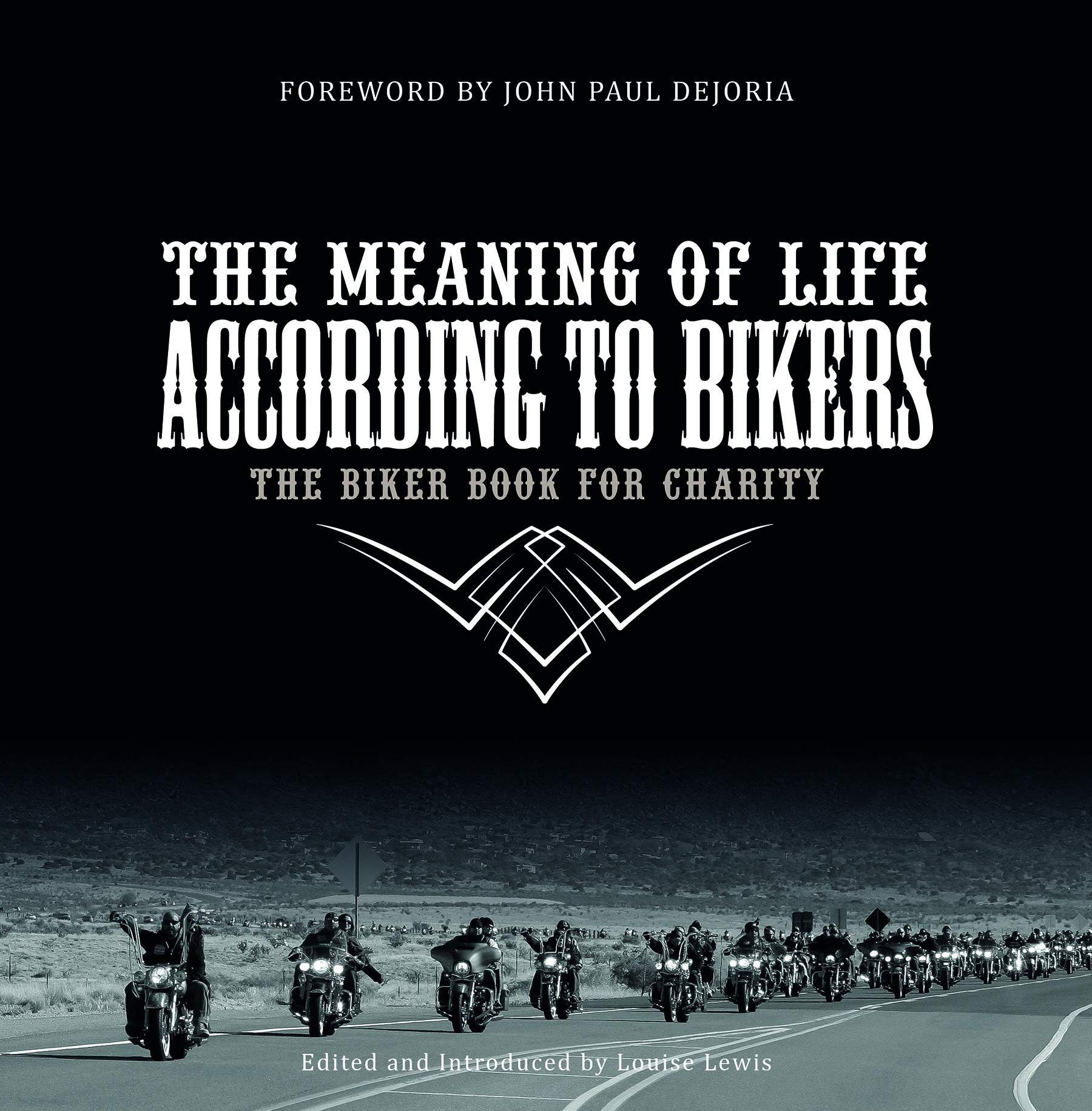Image OfThe Meaning Of Life According To Bikers: The Biker Book For Charity