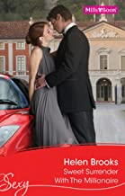 Sweet Surrender With The Millionaire (British Bachelors Book 3)