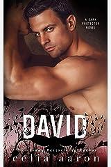 David: A Mafia Romance (Dark Protector Book 3) Kindle Edition