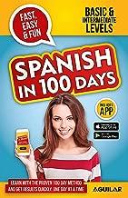 Spanish in 100 Days (Spanish Edition)