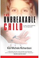 The Unbreakable Child Kindle Edition