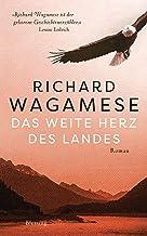 Das weite Herz des Landes: Roman (German Edition)