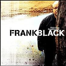 Best frank black fast man raider man Reviews