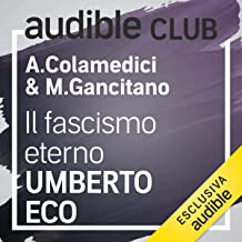 Il fascismo eterno: Audible Club 12
