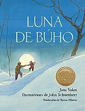 Luna de búho / Owl Moon (Spanish Edition)