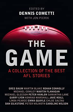 The Game: A collection of the best AFL stories
