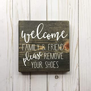 nobrand Welcome Family and Friends Please Remove Your Shoes Front Porch Entry Way Shoes Off Stained Wood Sign take Off Cle...
