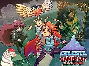 Clip: Celeste Gameplay - Zebra Gamer