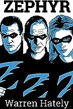 Zephyr Vol.4-6: Zephyr superhero series boxed set volumes 4 to 6 (Zephyr boxed sets Book 2)