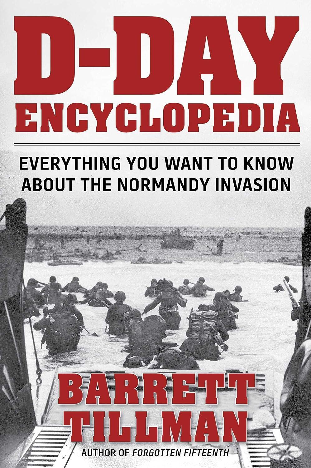 窒息させる予備タンパク質D-Day Encyclopedia: Everything You Want to Know About the Normandy Invasion (World War II Collection) (English Edition)