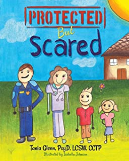 Protected But Scared