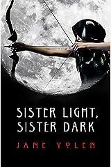 Sister Light, Sister Dark (The Great Alta Saga Book 1) Kindle Edition