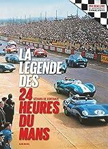 Livres La Légende des 24 heures du Mans - édition 2018 PDF