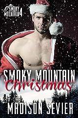 Smoky Mountain Christmas (Smoky Mountain Escapes Book 4) Kindle Edition