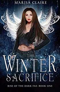 The Winter Sacrifice (Rise of the Dark Fae Book 1) (English Edition)