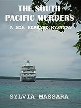 The South Pacific Murders: A Mia Ferrari Mystery (The Mia Ferrari Mysteries Book 3)