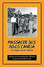 Massacre dos Índios Canela