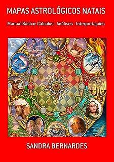 Mapas Astrológicos Natais (Portuguese Edition)