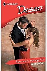 Una mujer perseguida (Deseo) (Spanish Edition) Kindle Edition