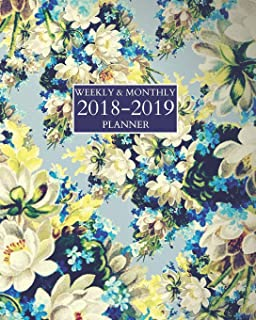 Weekly & Monthly 2018-2019 Planner: Schedule Organizer Notebook Sept 2018 - Dec 2019 Blue Floral