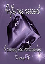 Fifty-one percent: A journey into mediumship (English Edition)