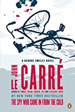 The Spy Who Came in from the Cold: A George Smiley Novel (George Smiley Novels Book 3)