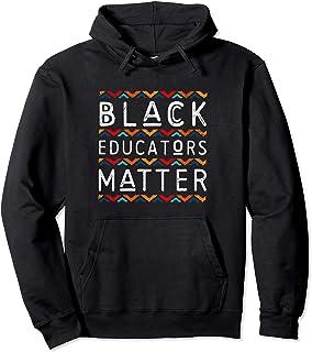 Black Educators Matter Black History Pride African-American Pullover Hoodie