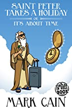 Saint Peter Takes a Holiday, or It's About Time (Circles In Hell Book 7) (English Edition)